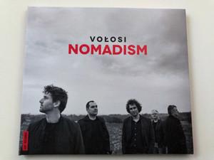 Vołosi – Nomadism / Unzipped Fly Records Audio CD 2015 / UFCD008
