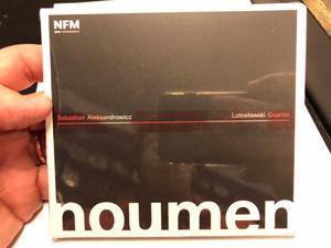 Sebastian Aleksandrovicz, Lutoslawski Quartet - noumen / NFM Audio CD / NFM 52