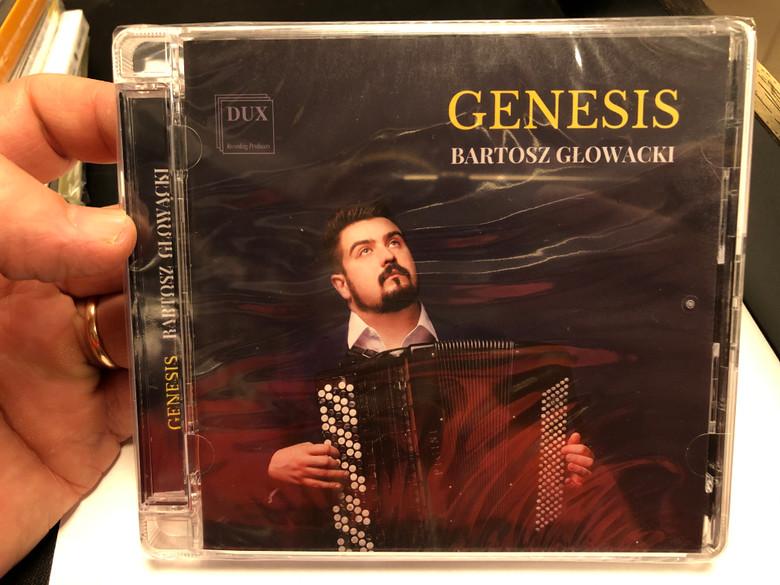 Genesis - Bartosz Glowacki / DUX Recording Audio CD 2019 / DUX 1585