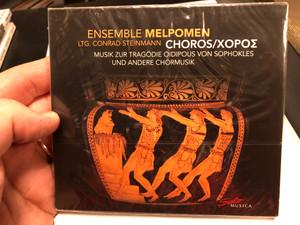 Ensemble Melpomen - Ltg. Conrad Stenimann - Choros / Musik Zur Tragodie Oidipous Von Sophokles Und Andere Chormusik / Solo Musica Audio CD 2020 / SM 317