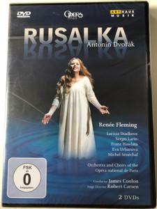 Rusalka - Antonín Dvorák 2 DVDs Orchestra & Choirs of the Opéra national de Paris / Conducted by James Conlon / Renée Fleming, Larissa Diadkova, Sergei Larin / Art Haus Musik / Directed by Francois Roussillon (807280703191)