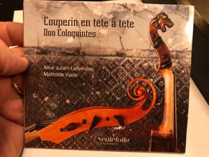 Couperin en tete a tete - Duo Coloquintes / Alice Julien-Laferriere, Mathilde Vialle / Seuletoile Audio CD 2020 / SEC 01