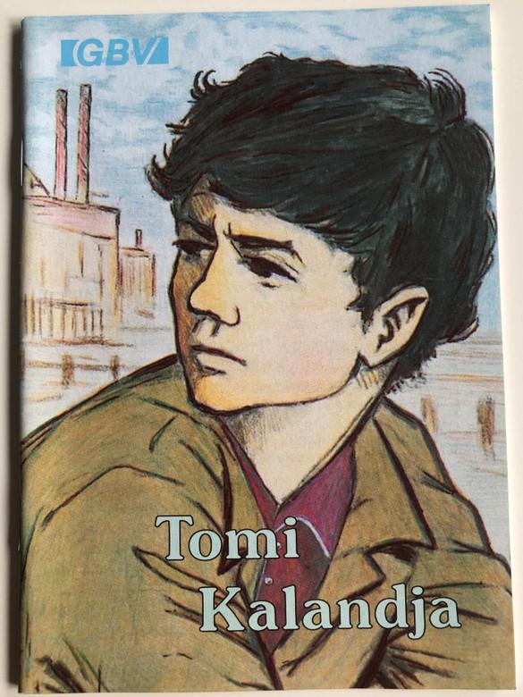 Tomi kalandja / Hungarian edition of Theo's Abenteuer / Evangéliumi kiadó / Paperback / Hungarian christian booklet / GBV 59424 (GBV59424)