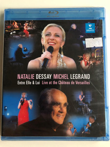 Entre Elle & Lui Blu-ray disc 2014 Natalie Dessay chante Michel Legrand / Directed by Gérard Pullicino / Live at the Chateau de Versailles / Natalie Dessay sings Michel Legrand / Erato (0825646219179)