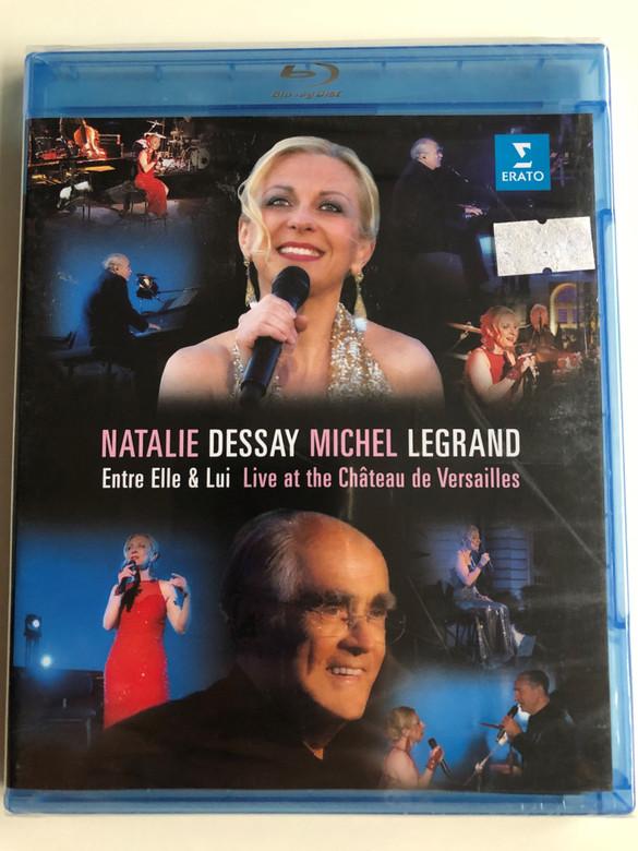 Entre Elle & Lui Blu-ray disc 2014 Natalie Dessay chante Michel Legrand / Directed by Gérard Pullicino / Live at the Chateau de Versailles / Natalie Dessay sings Michel Legrand / Erato (0825646219179)