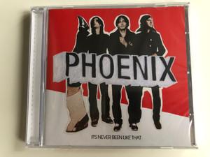 Phoenix – It's Never Been Like That / Virgin Audio CD 2006 / 094635571622