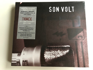 Son Volt – Trace / Original Album Remastered Includes the Classics Windfall, Drown, Tear Stained Eye, & Too Early / plus 8 Previously Unreleased Demos + A Quintessential '96 Gig From The Bottom Line / Warner Bros. Records 2x Audio CD 2015 / 081227951290