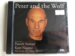Peter And The Wolf / Narrated by Patrick Stewart, Kent Nagano, Orchestre De L'Opera De Lyon / Erato Audio CD 1994 / 4509-97418-2