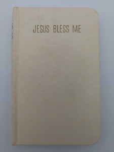 Jesus Bless Me by Sister M. Imelda S.L - Catholic Prayer book for children / The great prayers of the Church known to children of Communion age / Benziger Brothers 1955 / Pocket Size / Sacraments, Devotions, Guide for Living (JesusBlessMePrayerBook)