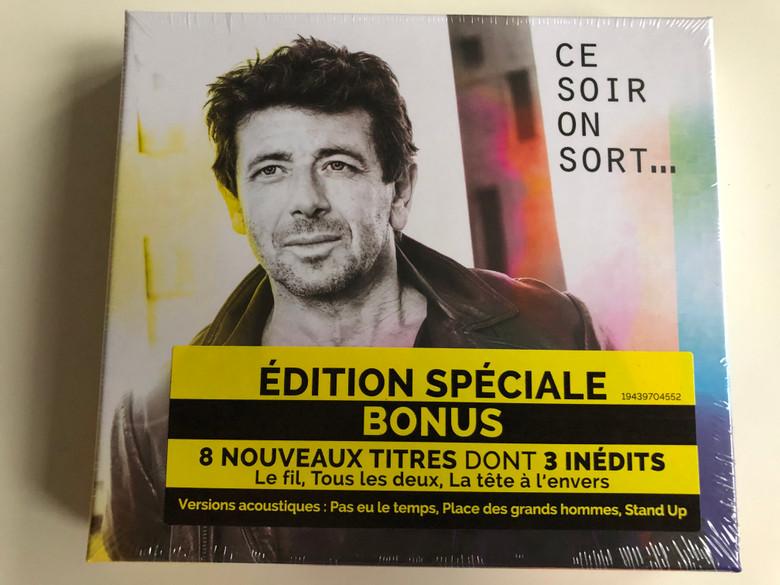 Ce Soir On Sort... - Patrick Bruel / Edition Speciale Bonus 8 Nouveaux Titres Dont 3 Inedits - Le fil, Tous les deux, La tete a l'envers / Sony Music 2x Audio CD 2019 / 19439704552