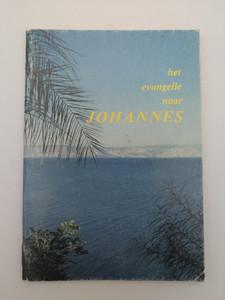 Het Evangelie Naar Johannes - The Gospel of John in Dutch / Dutch Bible Society 1988 / Paperback / Belgisch Bijbelgenootschap (9061260604)