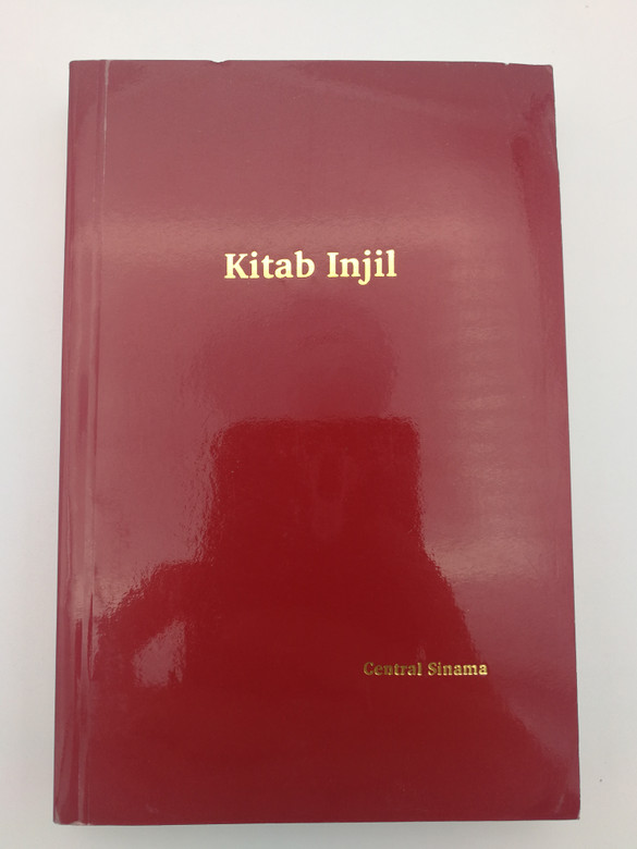 Kitab Injil - New Testament in Central Sinama / BL 2008 / Second edition NT - First Pocket edition / Paperback (9789718260746)