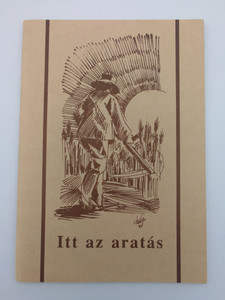 Itt az aratás by Pálinkás Ibolya / The Harvest is come - Hungarian village ministries in the 90's / Paperback (IttAzAratásHUN)