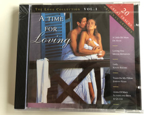 The Love Collection Vol. 1 - A Time For Loving / 20 Great Tracks, Original Artists / A Little Bit More - Dr. Hook, Loving You - Minnie Ripperton, Lady - Kenny Rogers, Tears On My Pillow - Johnny Nash / New Sound 1 Audio CD 1994 / NSCD 005