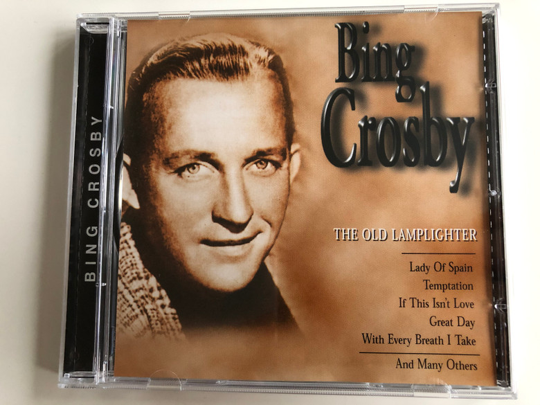 Bing Crosby - The Old Lamplighter / Lady Of Spain, Temptation, If This Isn't Love, Great Day, With Every Breath I Take, and Many Others / Rock & Melody Audio CD 1999 / 3445.2077-2