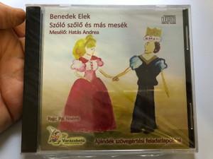 Benedek Elek - Szolo szolo es mas mesek / Meselo: Hatas Andrea / Rajz: Pal Noemi / Ajandek szovegertesi feladatlapokkal / Varazsbetu Audio CD / 9789638850003