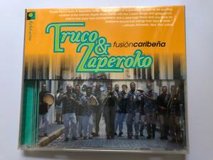 Truco & Zaperoko – Fusión Caribeña / Ryko Latino Audio CD 1999 / RLCD 1013
