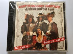 L'art Pour L'art Társulat – A Három Testőr És A Jeti / No, meg a Besenyo csalad! / Audio CD 1999 / 0001VO