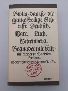 Luther - Biblia Band 1 / German language Luther Bible vol. 1 - 1543 REPRINT (Facsimile) / Faksimile-Ausgabe der ersten vollstandigen Lutherbibel von 1534 / Paperback / erlag P. Reclam 1983 (LutherBibliaVol1)