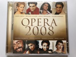 Opera 2008 / Renée Fleming, Rolando Villazón, Angela Gheorghiu, Placido Domingo, Luciano Pavarotti, Cecilia Bartoli, Roberto Alagna, Maria Callas / EMI Classics 2x Audio CD 2008 Stereo, Mono / 5099920612627