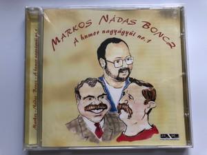 Markos - Nádas - Boncz – A Humor Nagyágyúi No.1 / Membran Music Ltd. Audio CD 2005 / 223 367