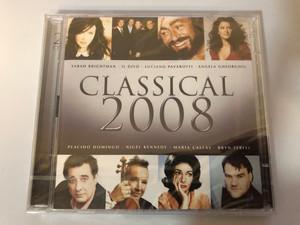 Classical 2008 / Sarah Brightman, Il Divo, Luciano Pavarotti, Angela Gheorghiu, Placido Domingo, Nigel Kennedy, Maria Callas, Bryn Terfel / EMI Classics 2x Audio CD 2007 Stereo / 5099951056827