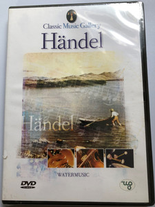 Händel - Water Music - Classic Music Gallery DVD 2003 Water Music Suite No. 1, F major - No. 2 D major / Royal Danish Symphony Orchestra / Conducted by Georg Richter / GAL 005 (8712155087738)