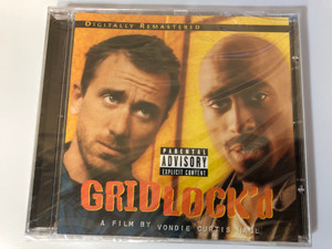 Gridlock'd - A Film By Vondie Curtis Hall / Digitally Remastered / Death Row Records Audio CD 2001 / PDR1007