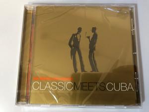 Klazz Brothers & Cuba Percussion – Classic Meets Cuba / Sony Classical Audio CD 2004 / SK 93090