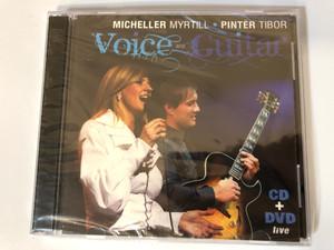 Micheller Myrtill, Pintér Tibor – Voice and Guitar / CD + DVD Live / Myrtill Jazz Records Audio CD + DVD CD Stereo / MYRT 006