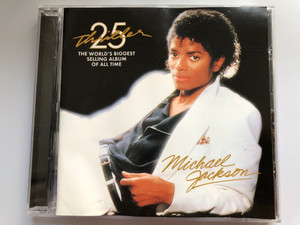 Thriller 25 - Michael Jackson / The World's Biggest Selling Album Of All Time / Epic ‎Audio CD 2008 / 88697345662