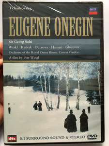Eugene Onegin - P. I. Tchaikovsky DVD 1990 / Directed by Petr Weigl / Orchestra Of The Royal Opera House, Covent Garden Sir Georg Solti / Bernd Weikl, Teresa Kubiak, Stuart Burrows, Julia Hamari / Decca Music (044007112496)