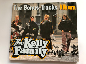 The Bonus-Tracks Album - The Kelly Family ‎/ Kel-Life ‎Audio CD 1999 / CD: 99-917