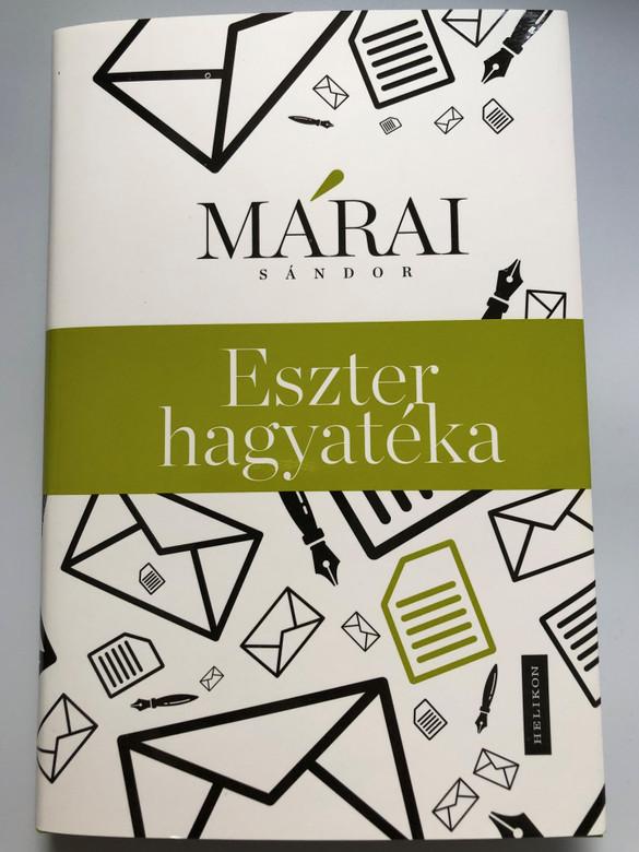 Eszter hagyatéka by Márai Sándor / Helikon kiadó 2020 / Eszter's heritage - Hungarian Novel / Hardcover (9789634791973)