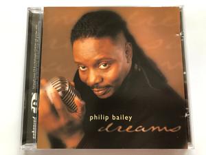 Philip Bailey – Dreams / Heads Up International Audio CD 1999 / HUCD 3048