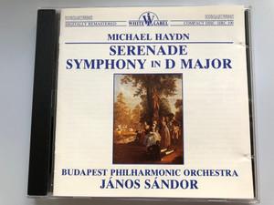 Michael Haydn - Serenade, Symphony in D Major / Budapest Philharmonic Orchestra, Janos Sandor / Hungaroton Audio CD 1988 Stereo / HRC 100