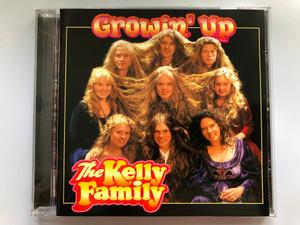 Growin' Up - The Kelly Family / Kel-Life Audio CD 1997 / 724382302926