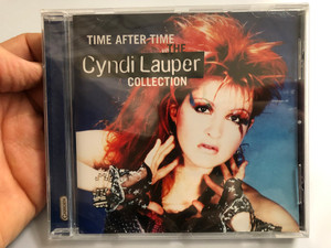 Time After Time - Cyndi Lauper – The Cyndi Lauper Collection / Camden Audio CD 2009 / 88697519772