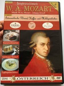 Impressionen W. A. Mozart DVD Impressions Mozart, Johann Strauss / Music by Johann Strauss and Mozart - Österreichische (Wiener) Kaffe und Mehlspeiskultur / Austrian recipes / 2 films - 8 languages (9002986630500)