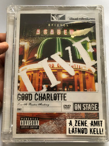 Good Charlotte - Live At Brixton Academy DVD 2003 On Stage / Directed by Sam Erickson / The anthem, Festival Song, My Bloody Valentine, Movin' on, The Day that I die / Sony BMG - Epic Records (886973556290)
