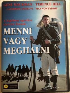 March or die DVD 1977 Menni vagy meghalni / Directed by Dick Richards / Starring: Gene Hackman, Terence Hill, Catherine Deneuve, Max von Sydow (5999546330656)