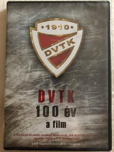 DVTK 1910 - 100 év DVD DVTK 100 Miskolc / Directed by Kriskó László / 100 years of hungarian soccer team Diósgyőri VTK / Featuring: Balajti Ádám, Grosics Gyula, Hódi Zoltán, Oláh Ferenc, Salamon Jüzsef (5999884479017)