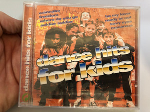 Dance hits for kids / Wannabe freedom, Where do you go, Soldier soldier, Be my lover, Ready or not, Sexy eyes, Macarena / Wise Buy Audio CD 1997 / KI 881312