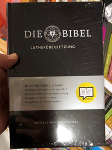 Die Bibel - Lutherübersetzung / German Luther Bible / Die Standardausgabe - Standard edition 2017 revision / German Bible Soicety - Black Hardcover (9783438033109)
