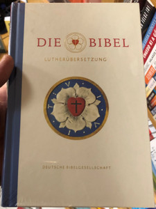 Lutherbibel - JubileumAusgabe - Die Bibel - Lutherübersetzung / German Luther Bible - Anniversary edition / Die Standardausgabe - Standard edition 2017 revision / German Bible Soicety - Hardcover / Lutherbibel revidiert 2017 (9783438033055)