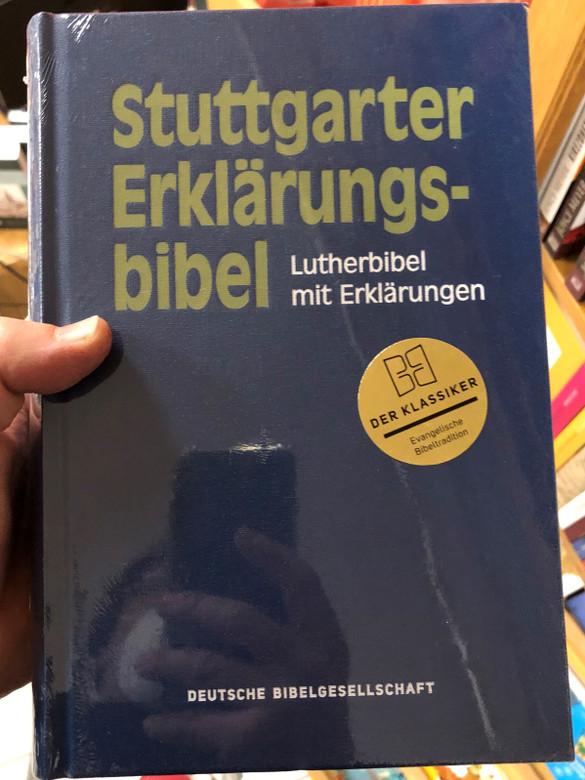 Stuttgarter Erklärungsbibel - German Luther Bible with explanations / Lutherbibel mit Erklarungen / Der Klassiker Bibeltradition / Hardcover - Navy blue / German Bible Society (9783438011237)
