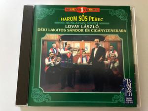 Három Sós Perec - Hungarian Songs - Lovay László, Déki Lakatos Sándor Es Ciganyzenekara / LaMarTi Audio CD 1997 Stereo / LCD 1012
