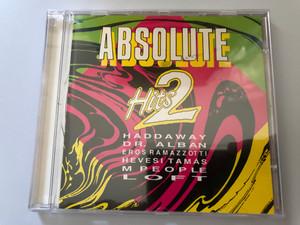 Absolute Hits 2 / Haddaway, Dr. Alban, Eros Ramazzoti, Hevesi Tamas, M People, Loft / BMG Ariola Hungary Audio CD 1994 / 74321208482