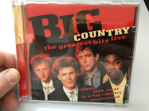 Big Country – The Greatest Hits Live / Chance, Look Away, In A Big Country, Wonderland / Disky Audio CD 1997 / DC 878632