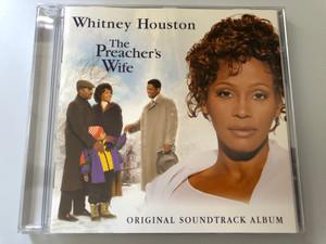 Whitney Houston – The Preacher's Wife (Original Soundtrack Album) / Arista Audio CD 1996 Stereo / 74321 44125 2